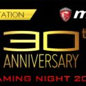 MSI 30th Anniversary Gaming Night 2016